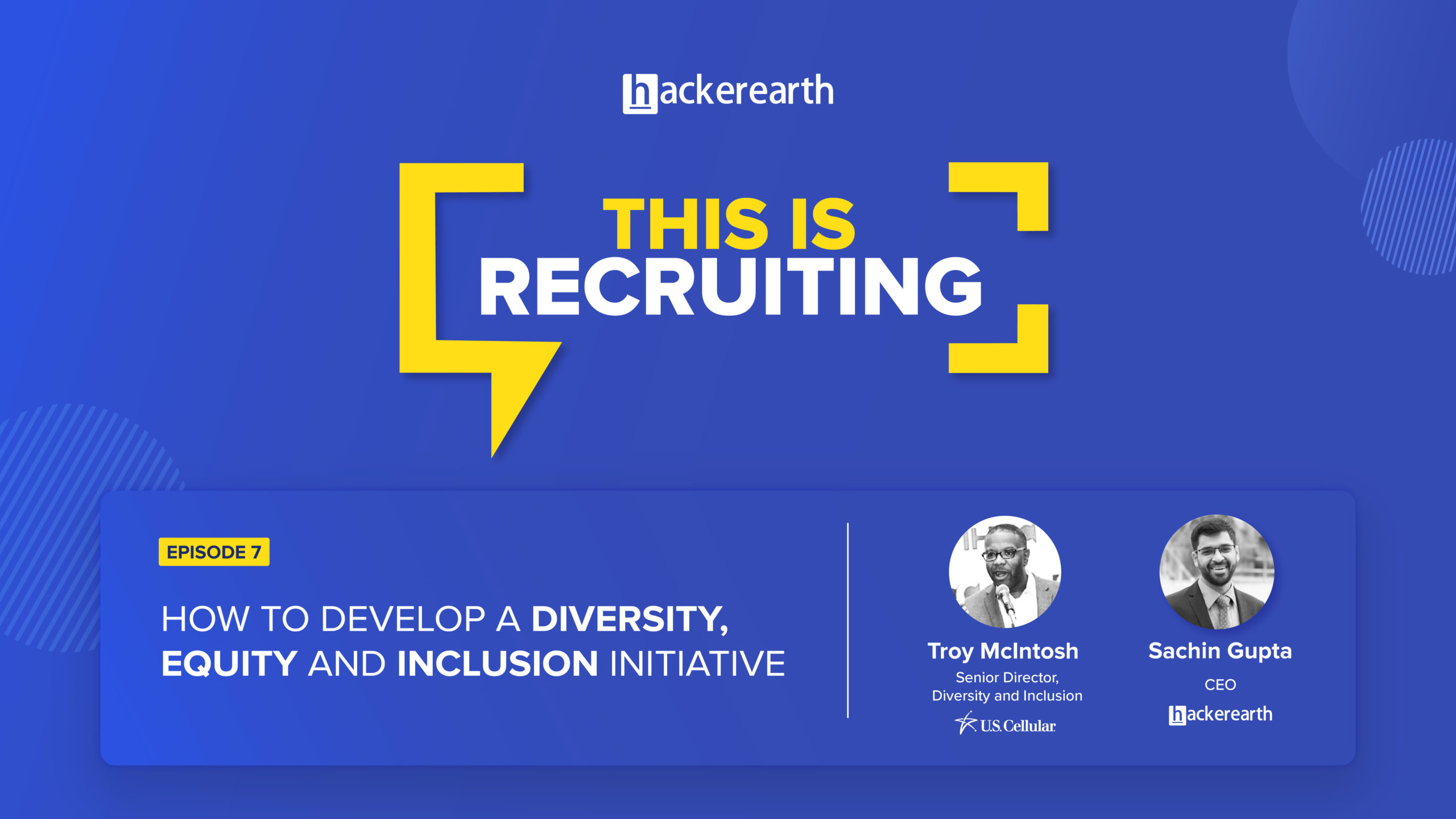 This is Recruiting: Develop a diverse, equity and inclusion initiative