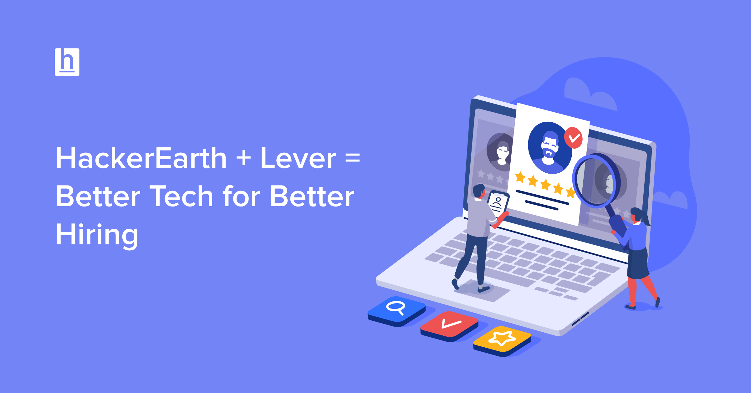 HackerEarth and Lever