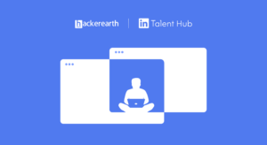 HackerEarth Integrates With LinkedIn Talent Hub For A Streamlined Hiring Workflow
